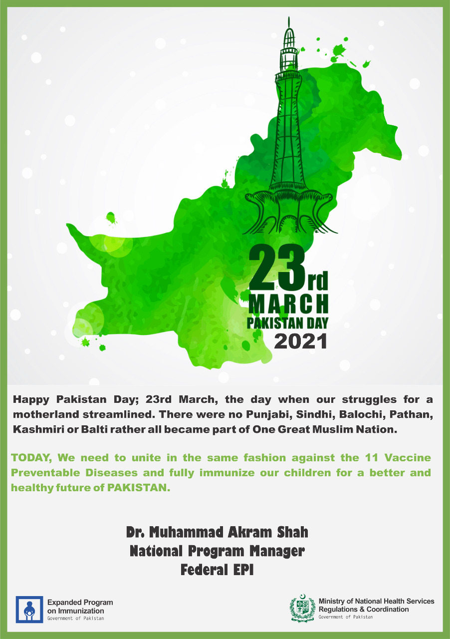"""Pakistan Day"" Message from Dr. Muhammad Akram Shah, NPM, EPI on 23rd March, 2021"